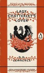 Lady Chatterley's Lover : 50th Anniversary Edition - D. H. Lawrence
