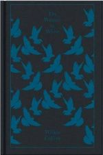 The Woman in White : Penguin Classics - Wilkie Collins