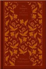 The Sonnets and a Lover's Complaint : Clothbound Classics   - William Shakespeare