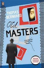 Old Masters - Thomas Bernhard