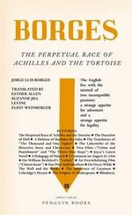 The Perpetual Race of Achilles and The Tortoise - Jorge Luis Borges
