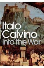 Into the War - Italo Calvino