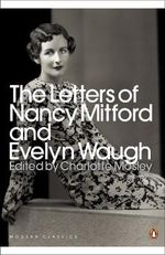 The Letters of Nancy Mitford and Evelyn Waugh - Evelyn Waugh