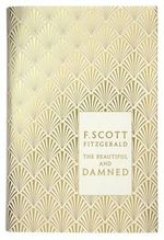The Beautiful and Damned : Design by Coralie Bickford Smith - F. Scott Fitzgerald