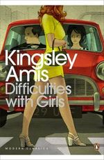 Difficulties with Girls - Kingsley Amis