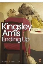 Ending Up - Kingsley Amis