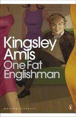 One Fat Englishman - Kingsley Amis