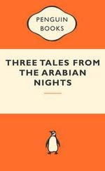 Three Tales From The Arabian Nights : Popular Penguins - Malcolm Lyons