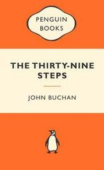The Thirty-Nine Steps : Popular Penguins - John Buchan