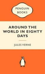 Around The World In Eighty Days : Popular Penguins - Jules Verne
