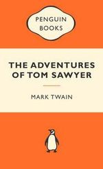 The Adventures Of Tom Sawyer : Popular Penguins - Mark Twain