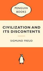 Civilization And Its Discontents : Popular Penguins :  Popular Penguins - Sigmund Freud