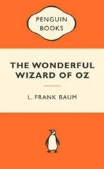 The Wonderful Wizard Of Oz : Popular Penguins - L. Frank Baum