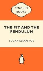 The Pit And The Pendulum : Popular Penguins - Edgar Allan Poe