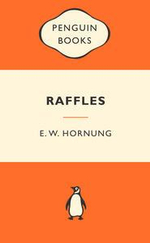 Raffles : Popular Penguins - E. W. Hornung