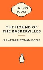 The Hound Of The Baskervilles : Popular Penguins - Sir Arthur Conan Doyle