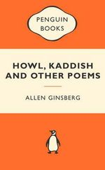 Howl, Kaddish And Other Poems : Popular Penguins : 1st Edition - Allen Ginsberg