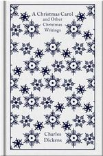 A Christmas Carol and Other Christmas Writings : Design by Coralie Bickford Smith - Charles Dickens