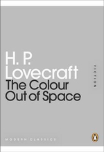 The Colour Out of Space : Mini Modern Classics - H. P. Lovecraft