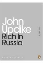 Rich in Russia : Mini Modern Classics - John Updike