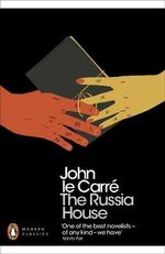 The Russia House - John le Carre
