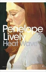 Heat Wave - Penelope Lively