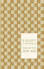 Tales of the Jazz Age : Design by Coralie Bickford Smith - F. Scott Fitzgerald