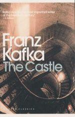Castle : Modern Classics - Franz Kafka