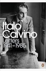 Letters 1941-1985 - Italo Calvino