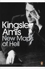 New Maps of Hell - Kingsley Amis