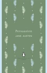 Persuasion : Penguin English Library - Jane Austen