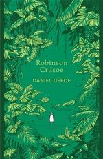 Robinson Crusoe : The Penguin English Library - Daniel Defoe