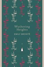 Wuthering Heights : The Penguin English Library - Emily Bronte