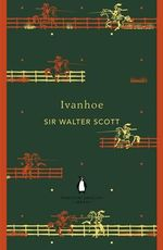 Ivanhoe : Penguin English Library - Sir Walter Scott