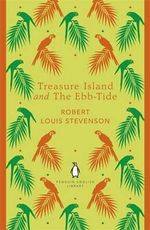 Treasure Island and The Ebb-Tide : Penguin English Library - Robert Louis Stevenson