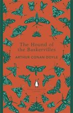The Hound of the Baskervilles : Penguin English Library - Sir Arthur Conan Doyle