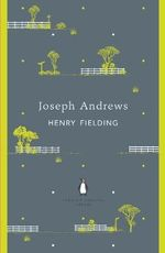 Joseph Andrews : The Penguin English Library - Henry Fielding