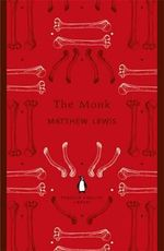 The Monk : The Penguin English Library - Matthew Lewis