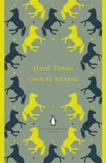 Hard Times : The Penguin English Library - Charles Dickens