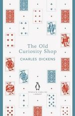The Old Curiosity Shop : The Penguin English Library - Charles Dickens