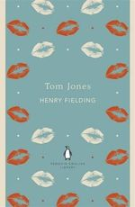 Tom Jones : The Penguin English Library - Henry Fielding