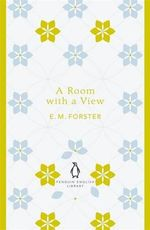 A Room with a View : Penguin English Library - E. M. Forster