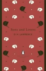 Sons and Lovers : Penguin English Library - D. H. Lawrence