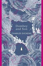 Dombey and Son : Penguin English Library - Charles Dickens