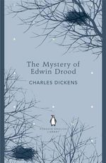 The Mystery of Edwin Drood : Penguin English Library - Charles Dickens