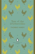Tess of the d'Urbervilles : Penguin English Library - Thomas Hardy