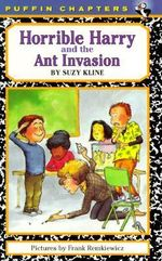 Horrible Harry and the Ant Invasion : Horrible Harry (Paperback) - Suzy Kline