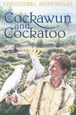 Cockawun & Cockatoo - Christobel Mattingley
