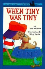 When Tiny Was Tiny : Puffin easy-to-read - Cari Meister
