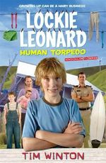 Lockie Leonard Human Torpedo - Tim Winton